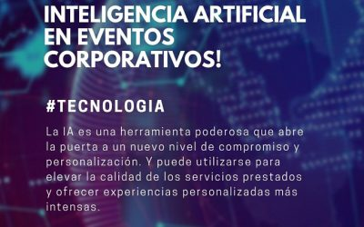 MCI: Inteligencia Artificial en eventos corporativos